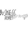 the best home business models text background vector image vector image