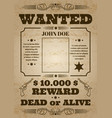 wanted dead or alive western old vintage vector image vector image