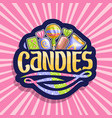 logo for candies vector image vector image