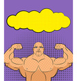 Bodybuilder pop art with bubble for retro c vector image