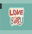 contemporary girlie love you letter logo vector image vector image
