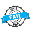 fail stamp sign seal vector image vector image