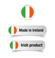 made in ireland label set vector image