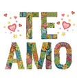 words te amo i love you in spanish vector image vector image
