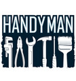 handyman house repair tool symbol vector image vector image
