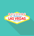 classic retro welcome to las vegas sign vector image vector image