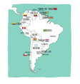 hand drawn map of south america with flags vector image vector image