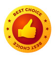 best choice label round stamp for high quality vector image vector image