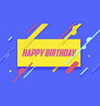 happy birthday on yellow vector image vector image