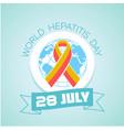 28 july world hepatitis day vector image vector image