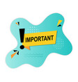important with an exclamation mark vector image