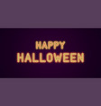 neon festive inscription for halloween vector image vector image