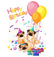 pug on birthday template vector image vector image
