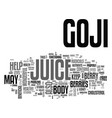benefits of goji juice text word cloud concept
