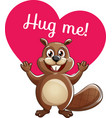 cartoon beaver ready for a hugging vector image