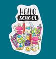 hello school doodle clip art greeting card vector image vector image