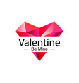 be mine valentine vector image vector image