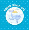 february world whale day vector image vector image