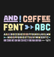 hand-drawn alphabet and font vector image