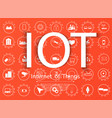 internet of things iot and networking concept vector image vector image