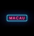 macau neon sign bright light signboard banner vector image vector image