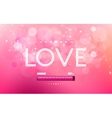 inscription love on a pink background vector image