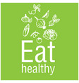 eat healthy vegetable green background imag vector image vector image