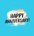happy anniversary typographic greeting card vector image