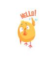 funny cartoon comic chicken with phrase hello vector image vector image