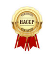haccp certified site sign - quality standard vector image vector image