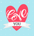 postcard with a unique lettering for valentines vector image