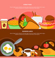 street food business lunch flat banners vector image