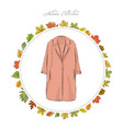 coat hand draw clothes autumn collection frame of vector image