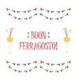 cartoon card for italian holiday ferragosto vector image