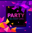 faceted party poster flyer modern 3d vector image vector image