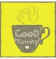 Good morning card with hand lettering on the cup vector image