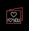 i love you card colored thin line icon or vector image