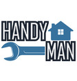 handyman wrench and house vector image vector image