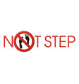 NOT STEP barefoot vector image
