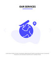 our services world location fly job solid glyph vector image vector image