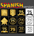 spanish set of number 75 templates vector image