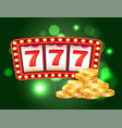 casino slot machines 777 combination and coins vector image vector image