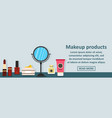 makeup products banner horizontal concept vector image