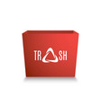 red box with a white inscription - trash stylized vector image vector image
