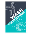 wash your hands vector image vector image