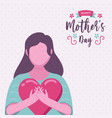 mothers day card woman holding pink love heart vector image