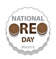national oreo day sign and badge vector image vector image