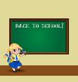 cartoon school girl near blackboard with chalk vector image