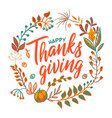 hand drawn happy thanksgiving typography in vector image vector image