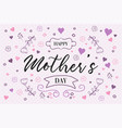 happy mothers day spring flower doodle quote card vector image vector image